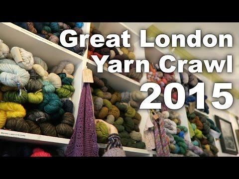 Great London Yarn Crawl 2015 - Along The Lanes: Episode 5 (Knitting Podcast)