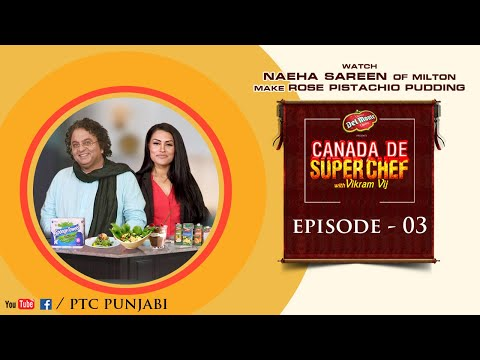 Canada De Super Chef with Vikram Vij | Episode 03 | Cooking