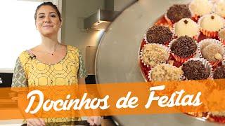 Docinhos de Festas - Carol Fiorentino (como fazer brigadeiro, beijinho e cajuzinho)