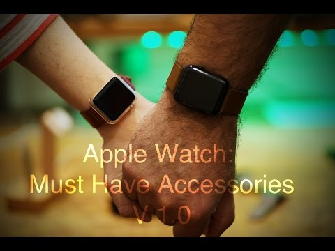 apple-watch:-must-have-accessories-v-1.0
