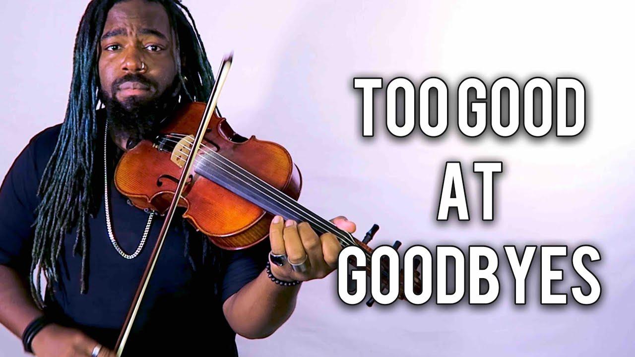 Too Good At Goodbyes (Violin Version) Sam Smith