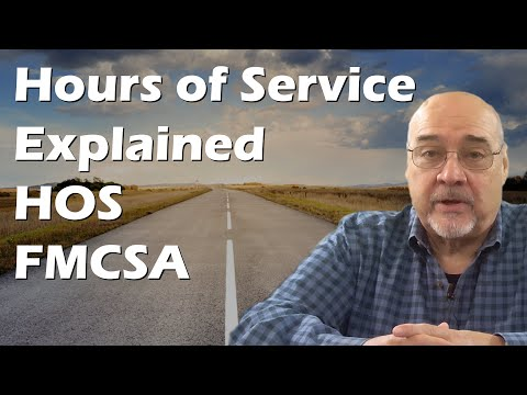 Hours Of Service Explained - HOS - FMCSA - DOT
