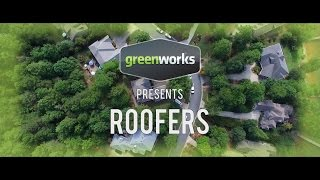 Professional Roofers Use Greenworks Tools