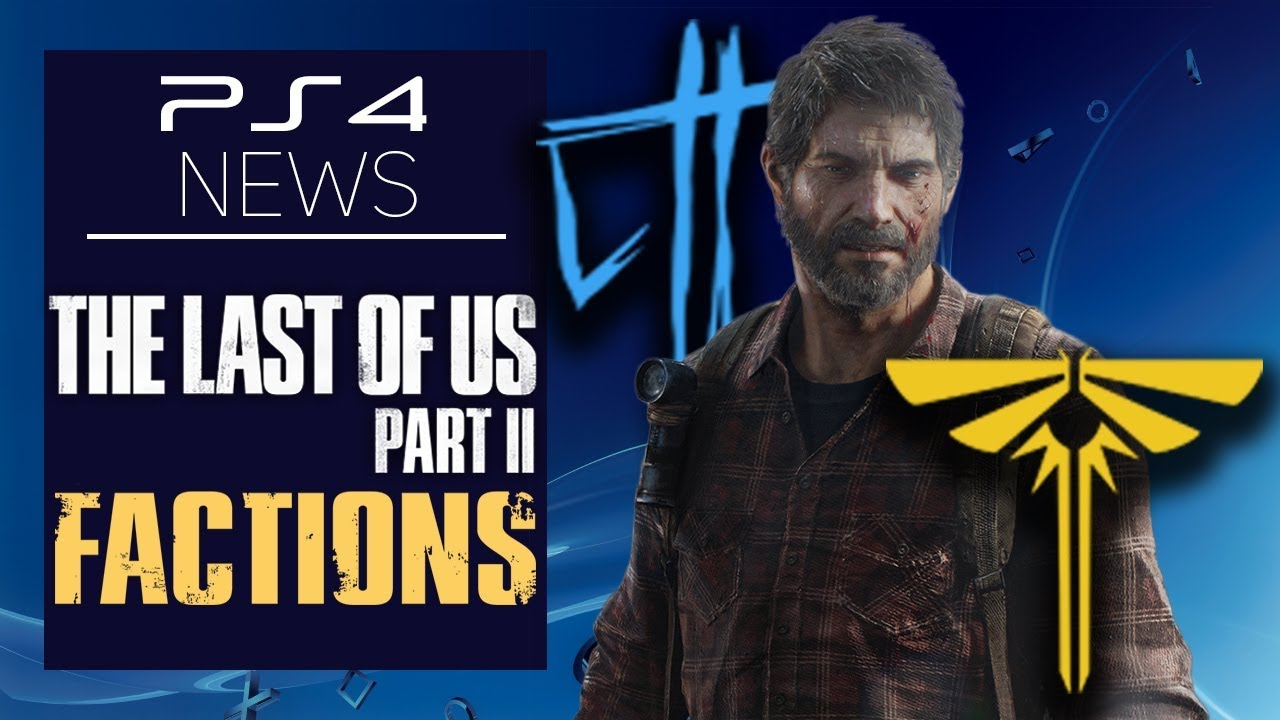 PS4 News The Last of Us Part 2 Multiplayer / Factions