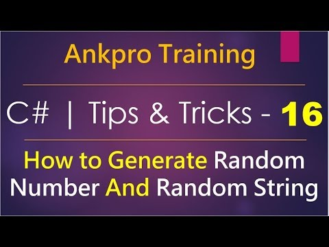 C# Tips And Tricks 16 - How To Generate Random Number And Random String In C# | Random Class In C#