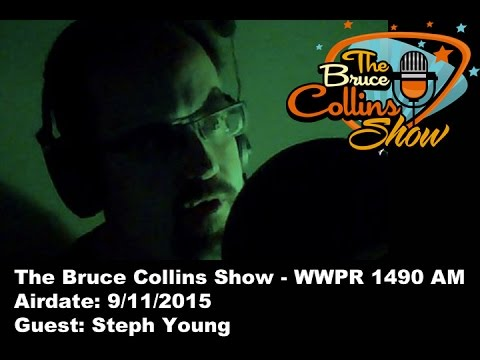The Bruce Collins Show 9/11/2015 - Steph Young