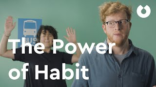 How to Break Bad Habits with The Power of Habit by Charles Duhigg