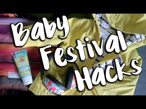 Baby Festival Hacks | NomadiDaddy