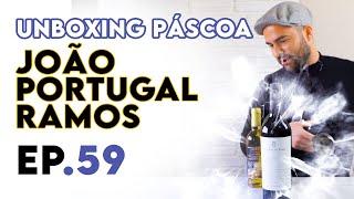 Unboxing Páscoa com Vinhos João Portugal Ramos e Comida Alentejana - Meia Gaiola Ep.59