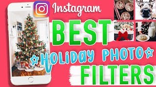 BEST INSTAGRAM FILTERS FOR CHRISTMAS PHOTOS REVEALED!