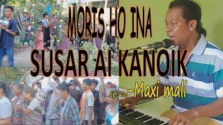 Download SUSAR AI KANOIK-Cipt/Voc-MAXI MALI-Studio DONBERS MALAKA Chanel (SDM)-TV Malaka