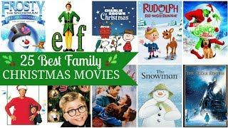 25 Best Family Christmas Movies Ever!