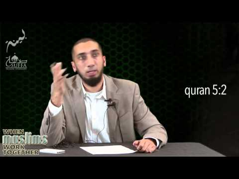 When Muslims Work Together || Part 1 - What motivates us by Nouman Ali Khan