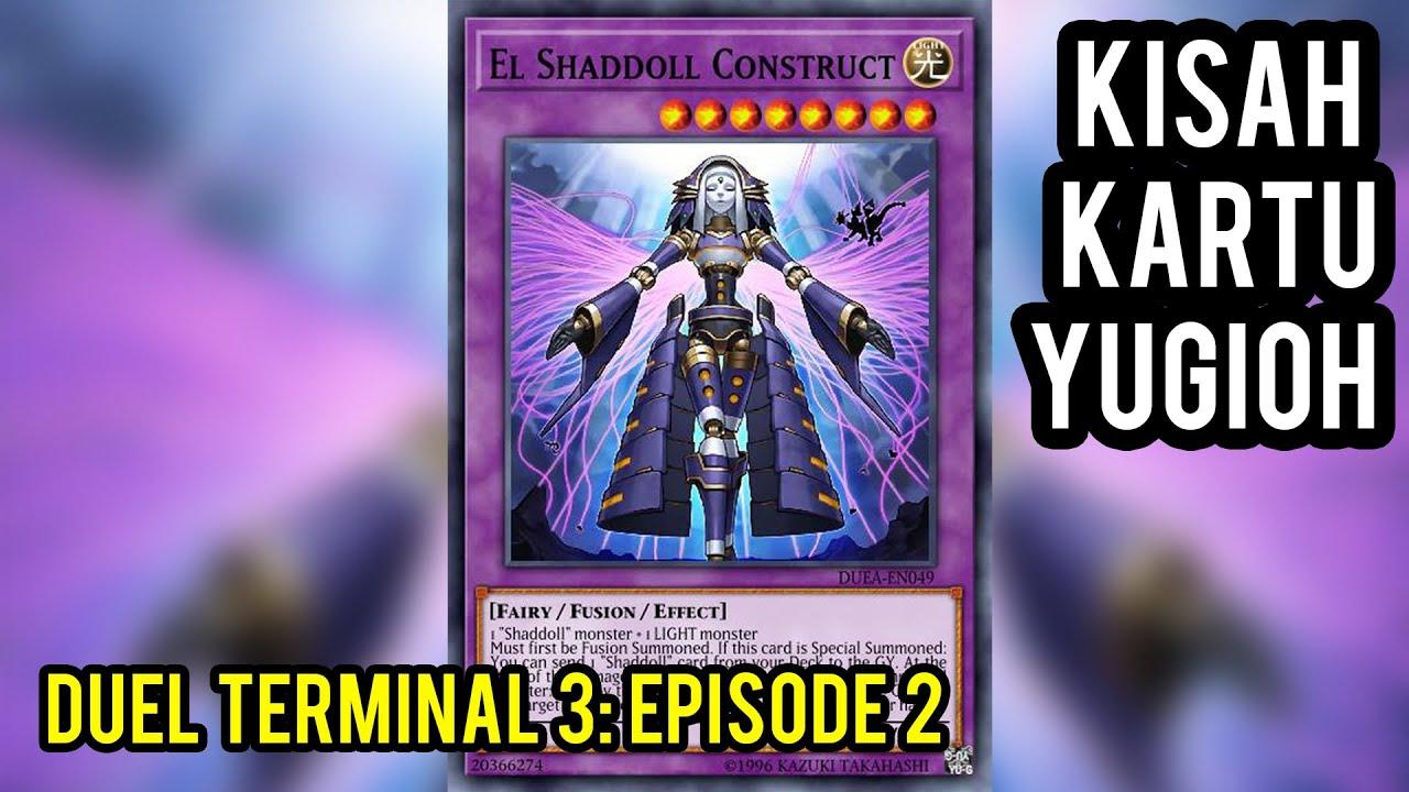 DUEL TERMINAL 3 - PART 2: BANGKITNYA SHADDOLL !!