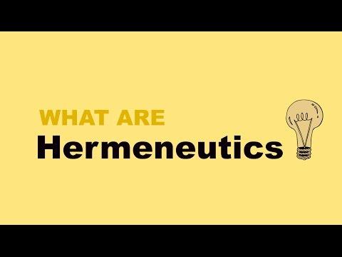What are Hermeneutics?