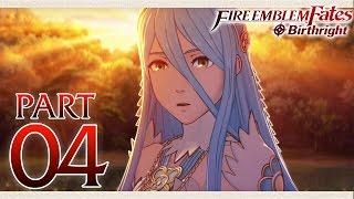 Fire Emblem Fates Birthright - Part 4  - Hoshido