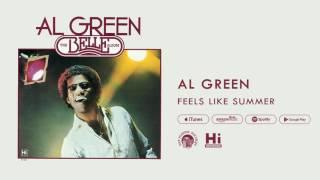 Al Green - Feels Like Summer (Official Audio)