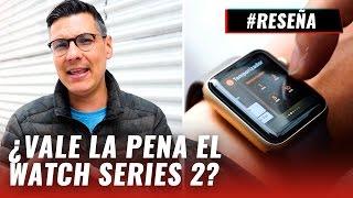 Apple Watch Series 2, review en español