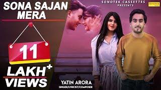 Sona Sajan Mera - Yatin Arora Mp3 Song Download