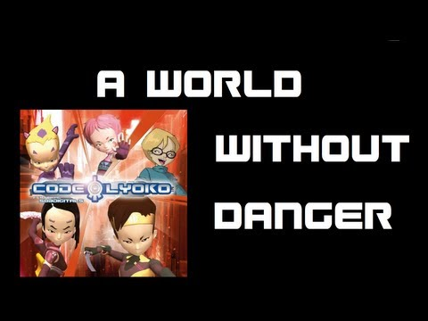 Code Lyoko - A World Without Danger Lyrics - HD
