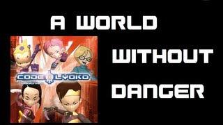 Code Lyoko - A World Without Danger Lyrics - HD
