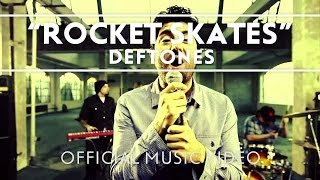 Deftones - Rocket Skates [Official Music Video]