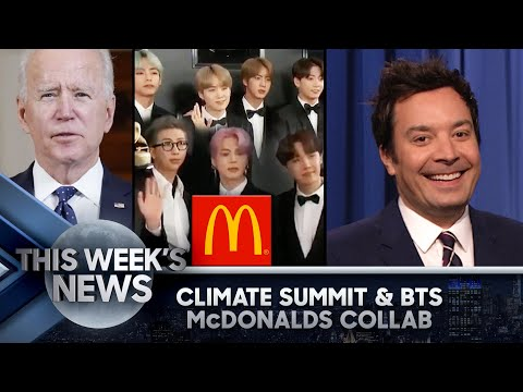 Biden's Virtual Climate Summit, BTS McDonalds Collab: This Week's News | The Tonight Show