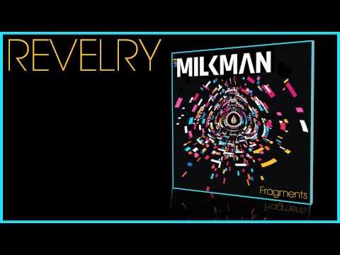 Milkman - Revelry