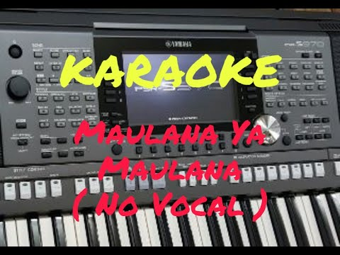 Nissa Sabyan - Ya Maulana - karaoke (Versi Keyboard PSR-S 970 dg style ContempGtrPop )