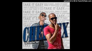 Cheelex ft Tman - Take It Easy