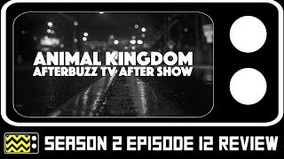 Animal Kingdom Season 2 Episode 12 Review & AfterShow | AfterBuzz TV