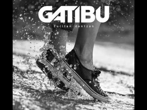 Gatibu - Euritan dantzan (2014) [Audio]