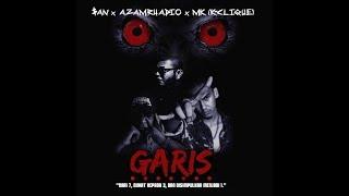 Download Lagu GARIS - AZAMRHADIO x MK (K CLIQUE) x $AN mp3
