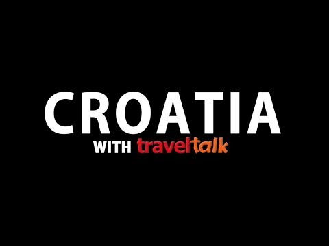 Discover Croatia with Travel Talk Tours