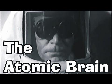 The Atomic Brain (aka Monstrosity) horror movie, 1963 - complete