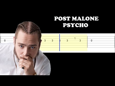 Post Malone ft Ty Dolla $ign - Psycho (Easy Guitar Tabs Tutorial)