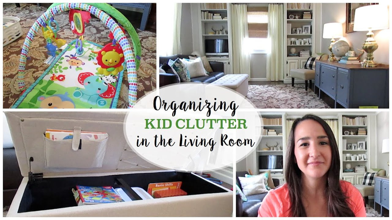 organizing a living room furniture ideas for alcoves kid clutter in the youtube