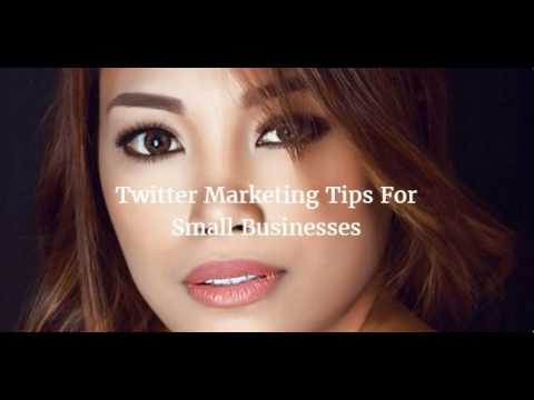 55 Twitter Marketing Tips For Small Businesses