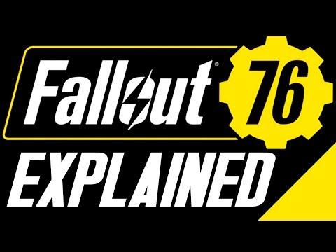 Fallout 76 - Explained . . . . I think