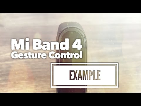 Gesture Control Example | Mi Band 4
