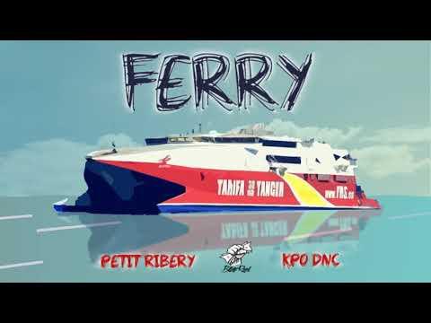 PETIT RIBERY & KPO - FERRY (Prod. JUL FERNANDEZ)