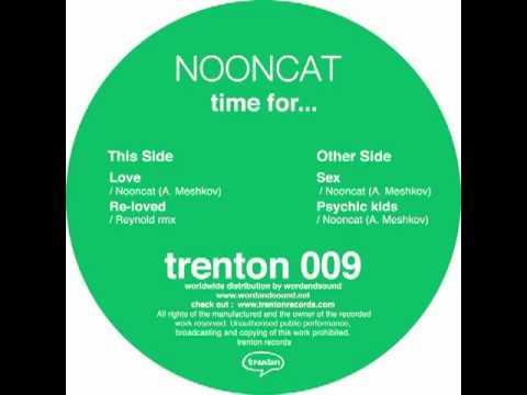 Trenton 009 - NOONCAT - Time for...