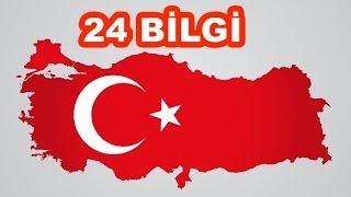 Türkiye'yi Daha İyi Tanımanızı Sağlayacak 24 İlginç Bilgi