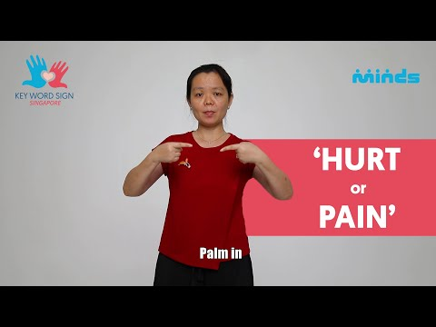 Key Word Sign (Singapore) - Let's Learn Together! #17 - 'Hurt or Pain'