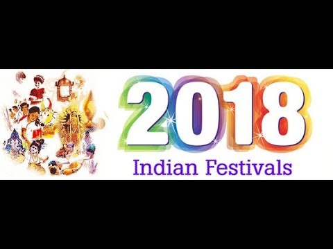 Festivals 2018 Date || Festivals 2018 Calender || Indian Festivals 2018 || Holiday list 2018