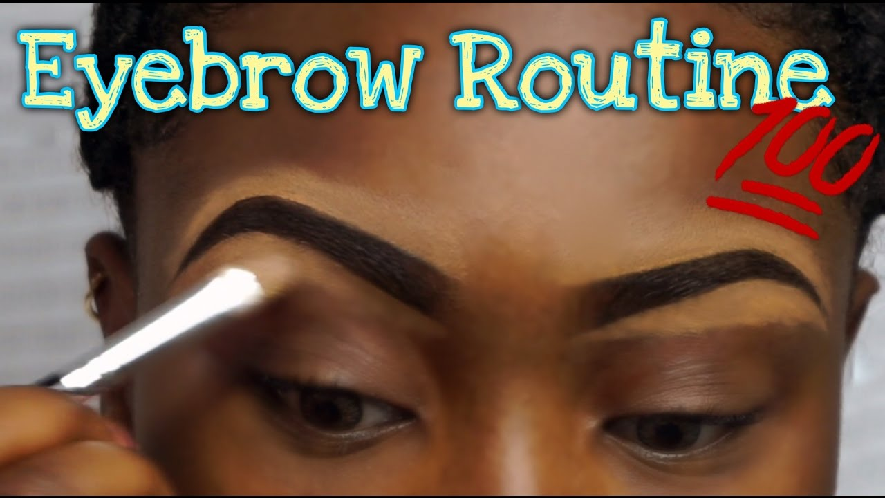 Eyebrow Routine Natural Eyebrow Tutorial Step By Step Youtube