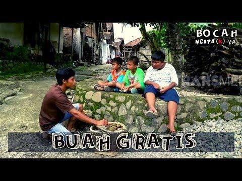 BUAH GRATIS   BOCAH NGAPA(K) YA (09/03/19)