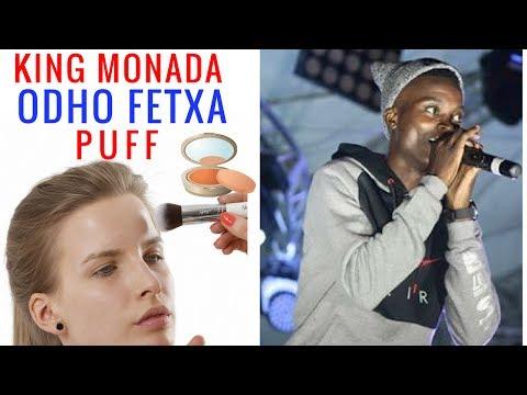 King Monada - Odho Fetxa Puff ( HIT)