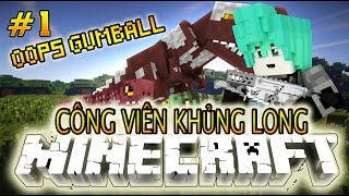 Oops Gumball Minecraft Phim - Công Viên Khủng Long - Tập 1 :Oops GumBall Bắt Khủng Long