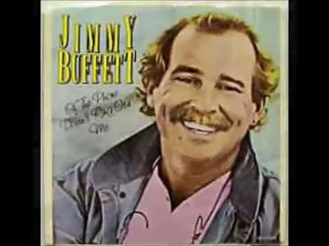 Jimmy Buffett -- If The Phone Doesn't Ring, It's Me
